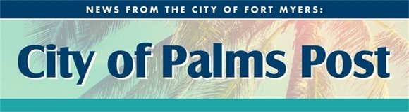 City of Palms Post: News from the City of Fort Myers