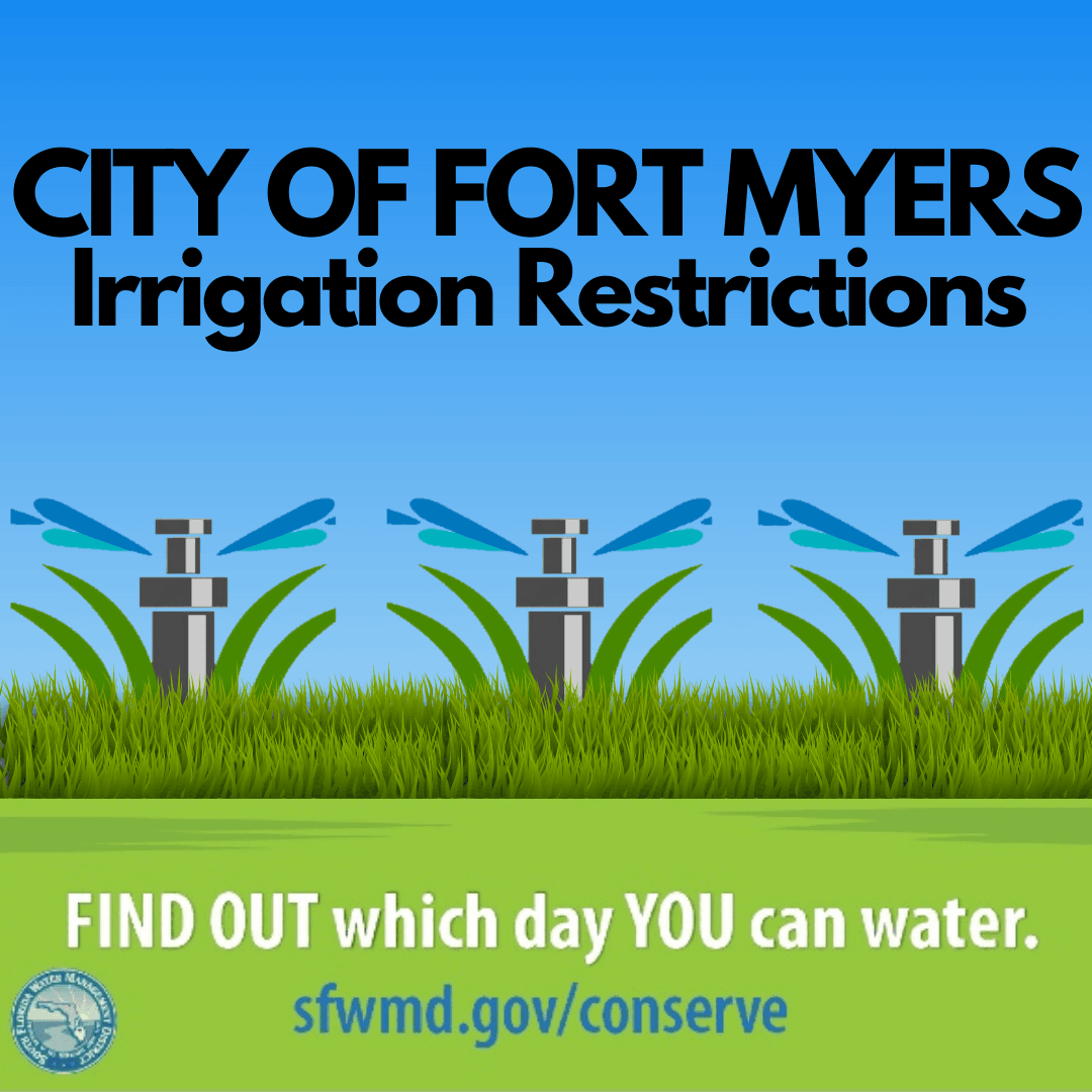 CITY OF FORT MYERS Irrigation restrictions