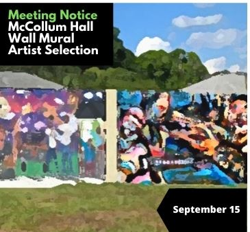 Meeting Notice McCollum Wall Mural Project Artist Selection September 15